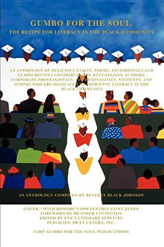 Gumbo For The Soul: The Recipe For Literacy In The Black Community (0595429076) by Johnson, Beverly