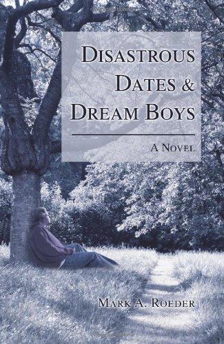 9780595429264: Disastrous Dates & Dream Boys
