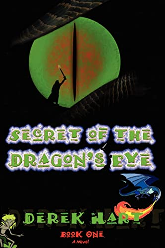 9780595429677: Secret of the Dragon's Eye: Book One