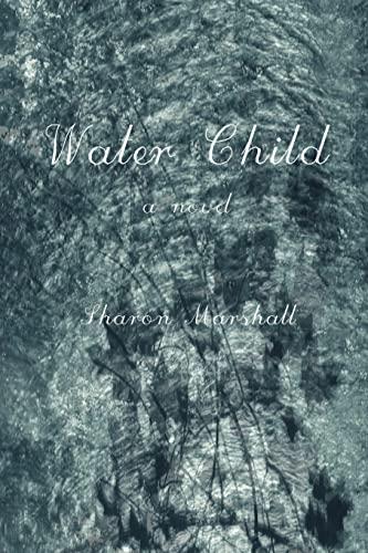 9780595430109: Water Child
