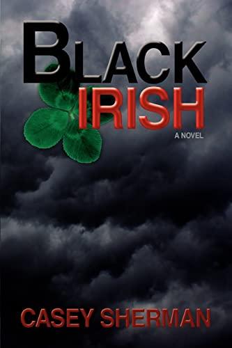 9780595430802: Black Irish