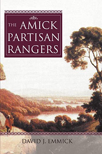 9780595431472: The Amick Partisan Rangers