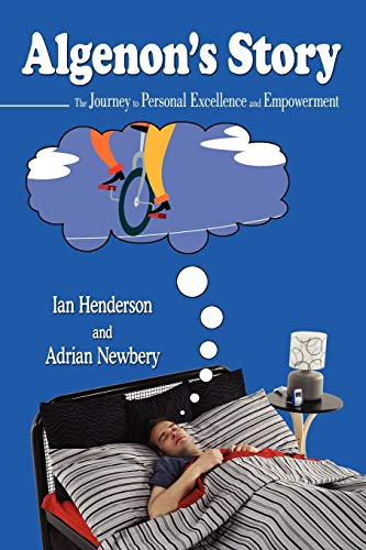 9780595431953: Algenon's Story: The Journey to Personal Excellence and Empowerment
