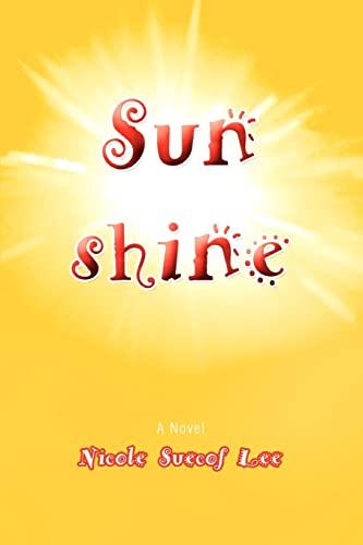 9780595432080: Sunshine