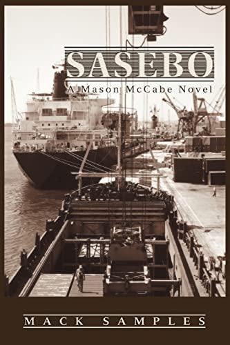 Sasebo: A Mason McCabe Novel: Mack Samples