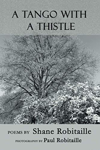 A Tango with a Thistle: Shane Robitaille
