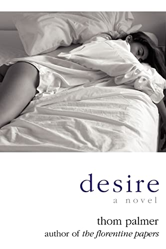 9780595432356: desire