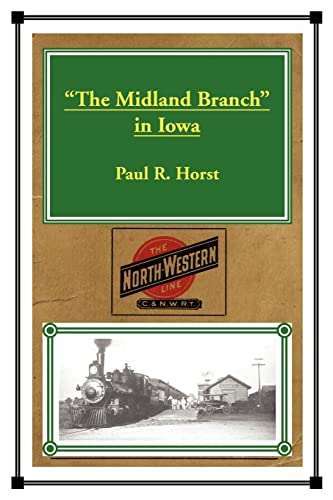 "9780595432479: ""The Midland Branch"" in Iowa"