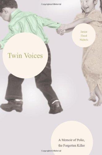 9780595433162: Twin Voices: A Memoir of Polio, the Forgotten Killer