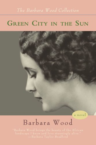 9780595433391: Green City in the Sun (Barbara Wood Collection)