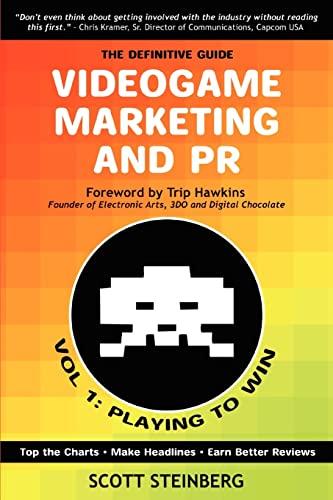 9780595433711: Videogame Marketing and PR: Vol. 1: Playing to Win