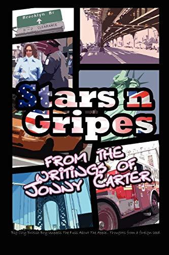 Stars n Gripes From the Writings of Jonny Carter: Jonny Carter