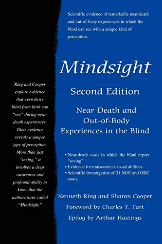 Mindsight: Near-Death and Out-of-Body Experiences in the: Ring, Kenneth