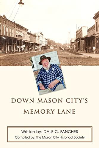 9780595435289: Down Mason City's Memory Lane