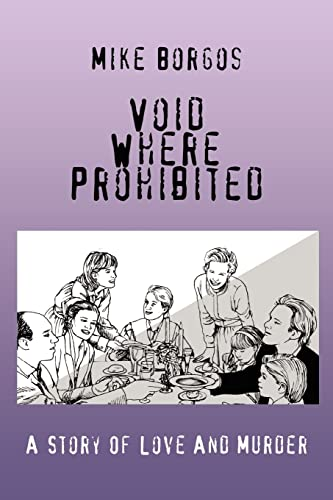 9780595435876: Void Where Prohibited: A Story Of Love And Murder