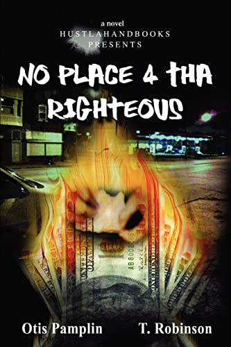 9780595436088: No Place 4 Tha Righteous