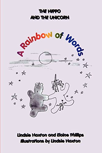 9780595436705: The Hippo and the Unicorn: A Rainbow of Words