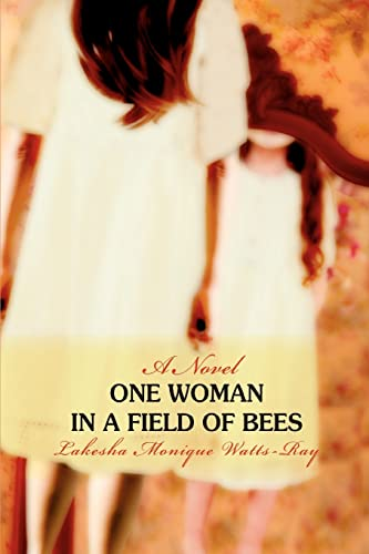 9780595436903: One Woman in a Field of Bees
