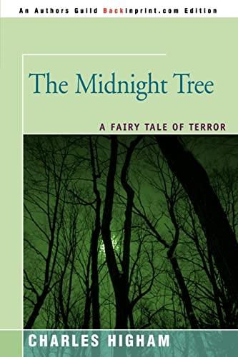 9780595437078: The Midnight Tree: A Fairy Tale of Terror