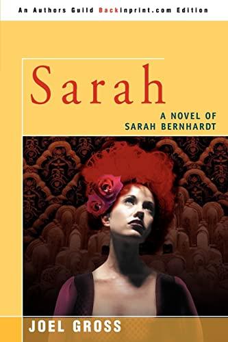 9780595437153: Sarah: A Novel of Sarah Bernhardt