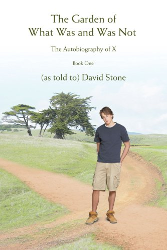 9780595439454: The Garden of What Was and Was Not: The Autobiography of X