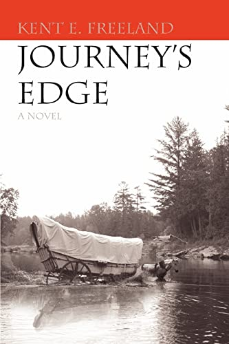 Journey's Edge: Freeland, Kent