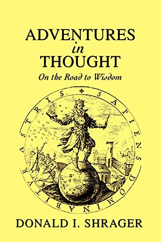 9780595439799: Adventures in Thought: On the Road to Wisdom
