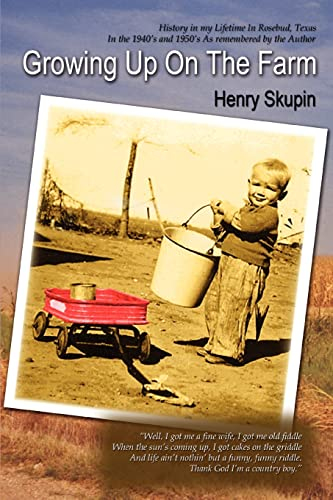Growing Up on the Farm: Henry Skupin