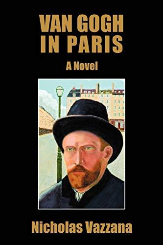 9780595441600: Van Gogh in Paris: A Novel