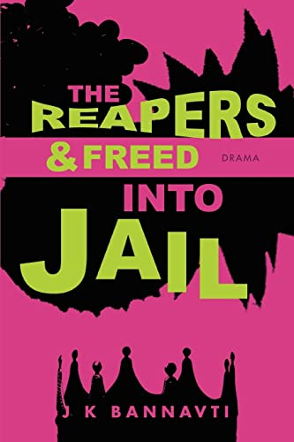 9780595441686: The Reapers & Freed Into Jail