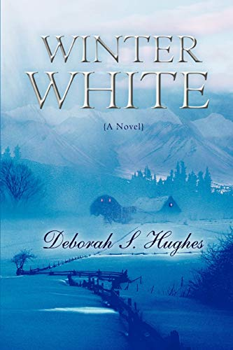 Winter White: Hughes, Deborah