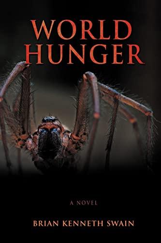 9780595443086: World Hunger
