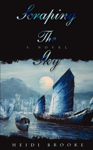 9780595443192: Scraping The Sky: A Novel