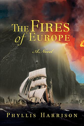 The Fires of Europe: Harrison, Phyllis