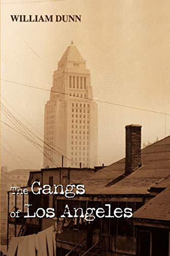 9780595443574: The Gangs of Los Angeles