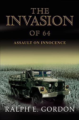 9780595444434: The Invasion of 64: Assault on Innocence