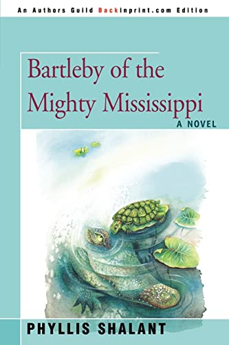 9780595444779: Bartleby of the Mighty Mississippi