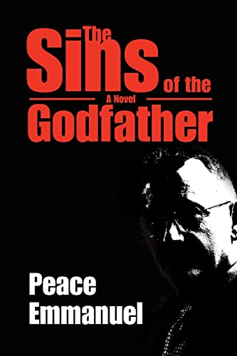 The Sins of the Godfather: Peace Emmanuel