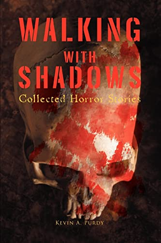 9780595445899: Walking with Shadows: Collected Horror Stories