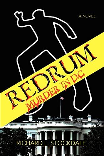 Redrum Murder in D.C.: Richard Stockdale