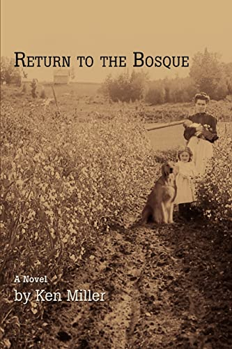 9780595446872: Return to the Bosque