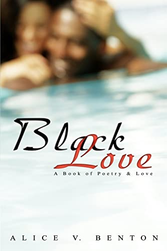 9780595447503: Black Love: A Book of Poetry & Love