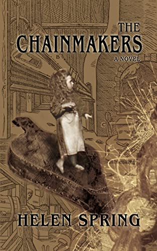 The Chainmakers: Helen Spring
