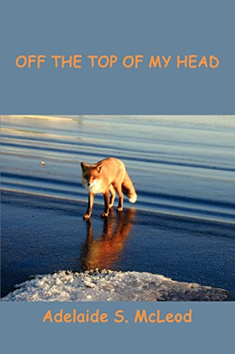 Off The Top of My Head: Adelaide McLeod