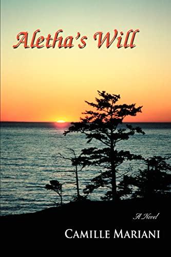 9780595448746: Aletha's Will