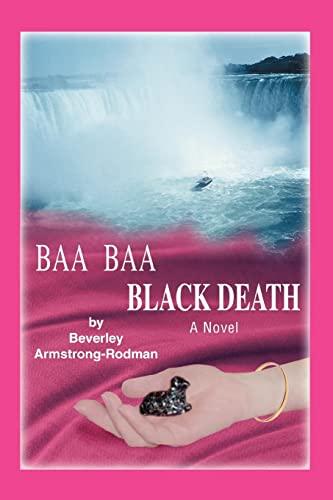 Baa Baa Black Death: Beverley Armstrong-Rodman