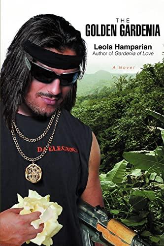 The Golden Gardenia: Leola Hamparian