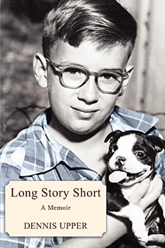 9780595449347: Long Story Short: A Memoir