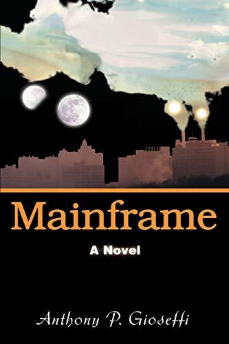 9780595449538: Mainframe