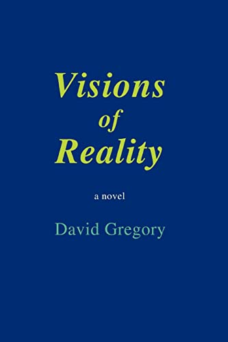 9780595449699: Visions of Reality